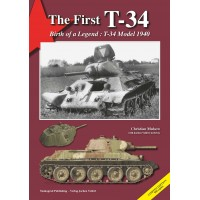 The First T-34 Birth of a Legend : T-34 Model 1940