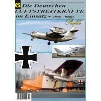 Die Deutschen Luftstreitkräfte im Einsatz Nr.6
