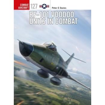 127, RF-101 Voodoo Units in Combat