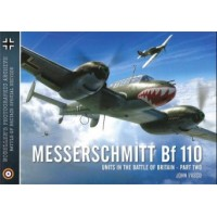 Modeller`s Photographic Archive No. 3 : Messerschmitt Bf 110 Units in the Battle of Britain Vol.2