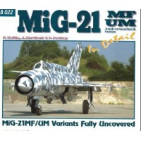 MiG-21 MF/UM Vatiants Fully Uncovered