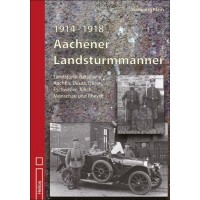 1914 - 1918 Aachener Landsturmmänner