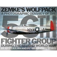 56th Fighter Group - Zemkes Wolfpack A Phographic Odyssey