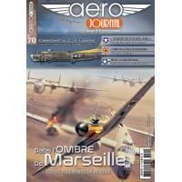 Aero Journal No.70 : Dans I`Ombre de Marseille