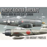 Pacific Fighter Aircraft Profile Book No.9 by Claes Sundin