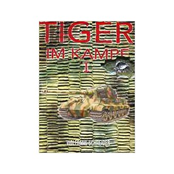 Tiger im Kampf Band I
