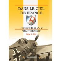 """Dans le Ciel de France - Histoire de la JG 2 """"Richthofen"""" Vol. 5 : 1944"""