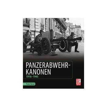 Panzerabwehrkanonen 1916 - 1945