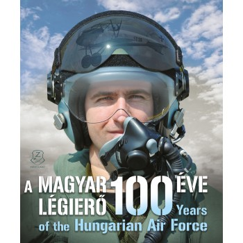 100 Years of the Hungarian Air Force