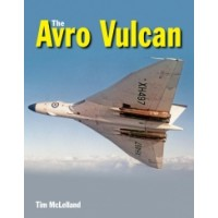 The Avro Vulcan - A Complete History