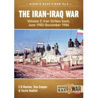 6,The Iran - Iraq War Vol.2 : Iran Strikes back June 1982 - December 1986