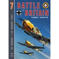 Battle of Britain Combat Archive Vol.7 : 26 August - 29 August 1940