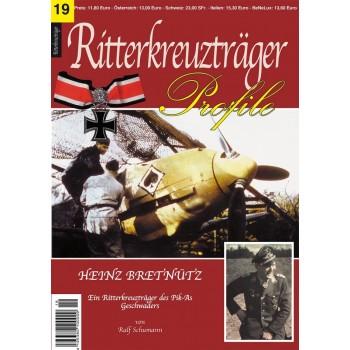 19, Heinz Bretnütz - Ein Ritterkreuzträger des Pik-As Geschwaders