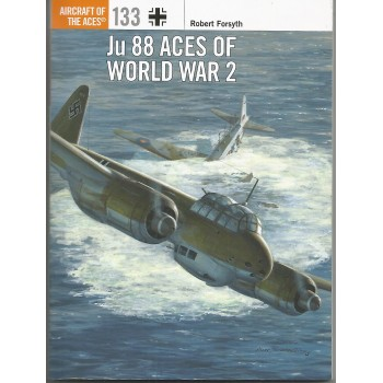 133, Ju 88 Aces of World War 2