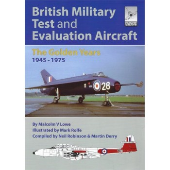 17, British Military Test and Evaluation Aircraft - The Golden Years 1945 - 1975