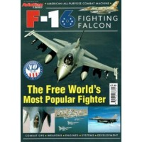 F-16 Fighting Falcon - The Free World`s Most Popular Fighter