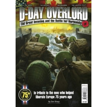 D-Day Overlord - The Great Invasion and the Battle for Normandy