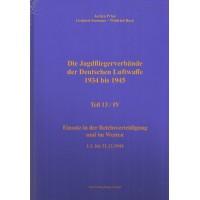 13/IV , Einsatz in der Reichsverteidigung und im Westen 1.1. bis 31.12.1944