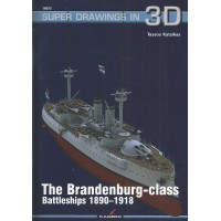 72, The Brandenburg - Class Battleships 1890 - 1918