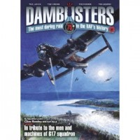 Dambusters - The Most Daring Ride in the RAFs History