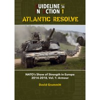1, Atlantic Resolve - NATO`s Show of Strenght in Europe 2014 - 2018 Vol.1 : Armour