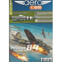 Aero Journal No. 71 : 17 aout 1943 Mission 84 - Le Premier Raid sur Schweinfurt