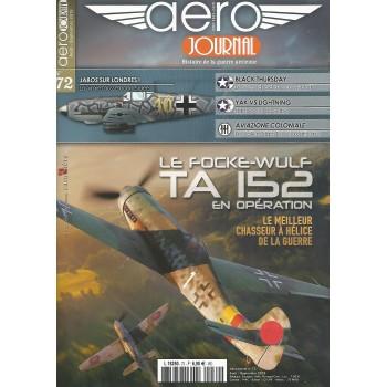 Aero Journal No. 72 : Le Focke Wulf Ta 152 en Operation