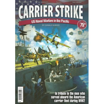 Carrier Strike - US Naval Warfare in the Pacific