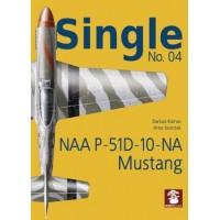 Single No.4 : NAA P-51 D-10 NA
