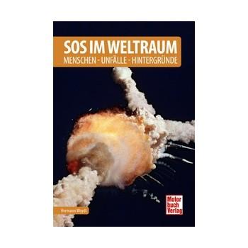 SOS im Weltraum Menschen - Unfälle - Hintergründe