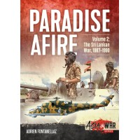 Paradise Afire Vol. 2 : The Sri Lankan War 1987 - 1990