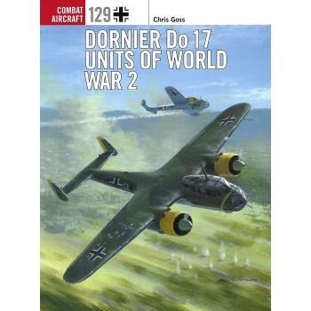 129, Dornier Do 17 Units of World War 2