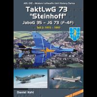 """12, TaktLwG 73 """"Steinhoff"""" JaboG 35 - JG 73 (F-4F) Teil 2 : 1975 - 1997"""