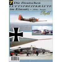 Die Deutschen Luftstreitkräfte im Einsatz 1956 - heute Teil 7