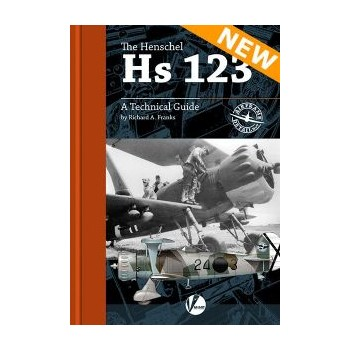 7, Henschel Hs 123 - A Technical guide
