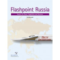 Flashpoint Russia - Russia`s Air Power : Capabilities and Structure