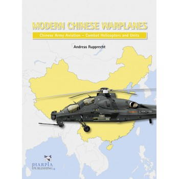 Modern Chinese Warplanes : Chinese Army Aviation - Aircraft and Units