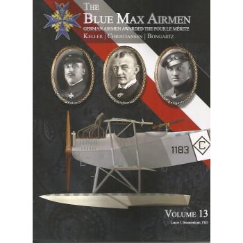 Blue Max Airmen Vol.13 : Keller - Christiansen - Bongartz