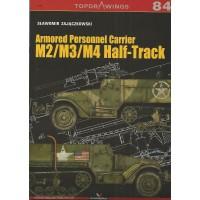 84, Armored Personnel Carrier M2/M3/M4 Half Track