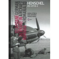 German Aircraft in Romania No.3 : Henschel Hs 129 B-2