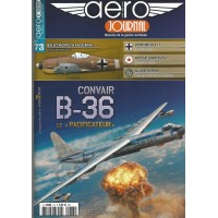"Aero Journal No. 73 : Convair B-36 Le ""Pacificateur"""