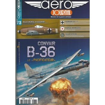 """Aero Journal No. 73 : Convair B-36 Le """"Pacificateur"""""""