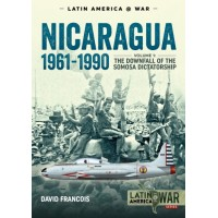 10, Nicaragua 1961 - 1990 Vol.1: The Downfall of the Somosa Dictatorship