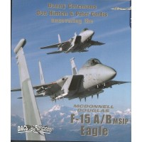 Uncovering the McDonnell Douglas F-15 A/B MSIP Eagle