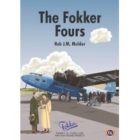 The Fokker Fours - Fokker F-32,F.XXXVI,F.XXII and Four Engined Projects