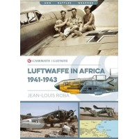 The Luftwaffe in Africa 1941 - 1943