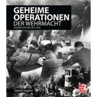 Geheime Operationen der Wehrmacht - Angriffspläne seit 1939