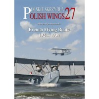 27, French Flying Boats 1924 - 1939