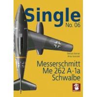 Single No.6 : Messerschmitt Me 262 A-1 Schwalbe
