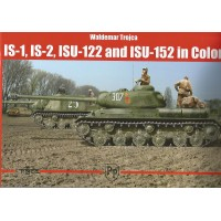 IS-1 , IS-2 , ISU-122 and ISU-152 in Color